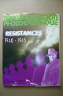 PCP/8 Documentation Photographique N° 6106 - 1990  RESISTANCES 1940 - 1945 - Storia