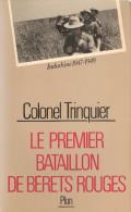 COLONEL TRINQUIER PREMIER BATAILLON BERETS ROUGES PARA TAP  INDOCHINE 1947 PARACHUTISTE COLONIAUX - French