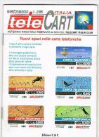 TELE CART ITALIA  - BIMESTRALE GRATUITO PER I SOCI TELECART ITALIA CLUB: MARZO/MAGGIO 95/1-2 - EDIZIONI  C & C - Schede Telefoniche