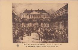 Brussel, Bruxelles, De Martelaren Plaats Te Brussel Den 2 October 1830 (pk18252) - Places, Squares
