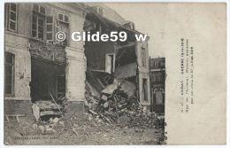 ARRAS - Guerre 1914-1916 - Rue De L´Arsenal - Maison éventrée Par Un Obus Le 27 Juillet 1915 - N° 47 - Arras
