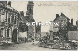 La Grande Guerre 1914 - ALBERT - Ruines Près De L'Eglise (animée) - N° 78 - Albert