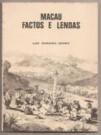 Macau - Factos E Lendas - Luís Gonzaga Gomes - Macao - China - Livres, BD, Revues