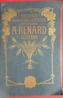 Matériels Agricoles Et  Viticoles Perfectionnés A-RENARD Auxerre N°12 - Catalogues