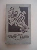 Wagram AUTO - Manuel Pratique D'AUTOMOBILE - Suivi Du CODE DE LA ROUTE - Autorisé Par Le Ministre De La Guerre (1933 ?) - Auto