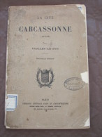LA CITE DE CARCASSONNE AUDE VIOLLET LE DUC - Libros, Revistas, Cómics