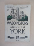 United Kingdom - Waddingtons - Guide To YORK - - Exploration/Voyages