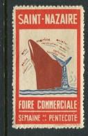"""Saint Nazaire Foire Commerciale Poster Stamp Vignette Label Hinged 1 1/4 X 2 1/4"""" - Cinderellas"""