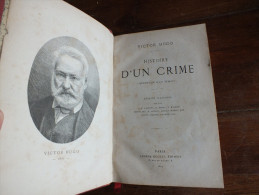 Histoire D'un Crime - Victor Hugo - Livres, BD, Revues