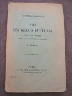 1913 VIES DES GRANDS CAPITAINES SOMMER CORNELIUS NEPOS MILTIADE CIMON DATAME ANNIBAL ATTICUS AMILCAR ROME GRECE CARTHAGE - Livres, BD, Revues