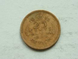 1943 - 25 CENT / KM 115 ( For Grade, Please See Photo ) ! - Sri Lanka