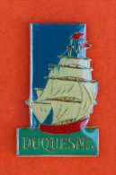 Pin´s - Navire De Guerre Français - Voilier - Le Duquesne - Barcos