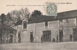 SAINT-BON - LA COUR DE L'ECOLE PRATIQUE D'AGRICULTURE - BELLE CARTE - ANIMEE - TOP !!! - France