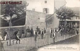 LACENAS JEU DE BOULES PERRAYON-GEOFFRAY PETANQUE SPORT LYONNAISE DUBONNET 69 RHONE BOULE - France