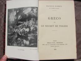 1912 GRECO OU LE SECRET DE TOLEDE MAURICE BARRES EMILE PAUL NUMEROTE JUSTIFICATION DE TIRAGE 6390 - 1901-1940