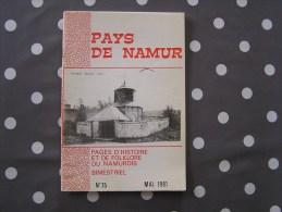 PAYS DE NAMUR Revue N° 75 Régionalisme Gembloux Pompiers Namurois Morialmé Nivelles Georges Sand Révolution - Belgium