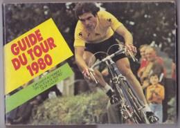 Guide Du TOUR  1980. Edité Par PIF. - Cyclisme