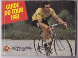 Guide Du TOUR  1981. Edité Par PIF. - Cyclisme