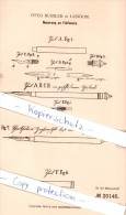 Original Patent - Otto Bussler In London , 1882 , Neuerung An Füllfedern , Federhalter , Füller !!! - Schreibgerät