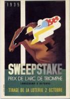 Sweepstake - Prix De L'arc De Triomphe - Longchamp 6 Octobre - Tirage De La Loterie 2 Octobre - A.m.cassandre - Cp.726 - - Publicité