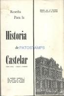 8988 ARGENTINA LIBRO RESEÑA HISTORIA DE CASTELAR BS AS 1º EDICION CESAR JAIME & CARLOS A GAMBARO CON IMAGENES YEAR 1972 - Books, Magazines, Comics