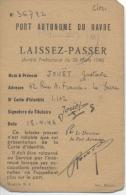 76  - LE HAVRE -  LAISSEZ PASSER  - PORT AUTONOME DU HAVRE  -  1946 - Navy