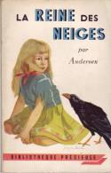 La Reine Des Neiges Et Autres Contes, Par Andersen Bibliothèque Précieuse, 1955, 190 Pages - Bücher, Zeitschriften, Comics