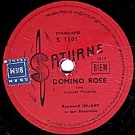 78 Trs - Disque Pour Phonographe - 25 Cm - état TB -  Raymond JOUART - DOMINO ROSE - EDEN-MARCHE - 78 Rpm - Gramophone Records