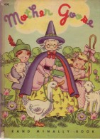 Mother Goose, A Rand McNally Book , Illustrated By Tony Brice, Chicago, 1946 - Enfants