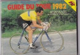 GUIDE DU TOUR 1982. Edité Par PIF. - Cyclisme