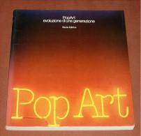 POP ART Evoluzione Di Una Generazione, Electa Editore - Arte, Architettura