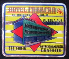 HOTEL MOTEL MOTOR PENSION INN HOUSE CABRERA PUEBLA MEXICO MEJICO LUGGAGE LABEL ETIQUETTE AUFKLEBER DECAL STICKER - Hotel Labels