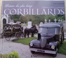 513   Histoire Des Plus Beaux CORBILLARDS   Hippomobiles Et Motorisés - Voitures ...  +++++ - Histoire