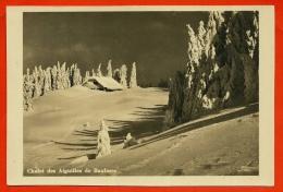 CPA SUISSE Chalet Des Aiguilles De Baulmes (Vaud) ° Edition A. Deriaz 7130 - VD Vaud