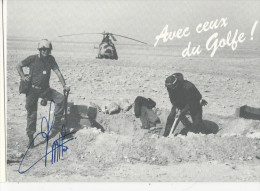 10x15  Militaria   Avec Ceux Du GOLFE - Otras Guerras