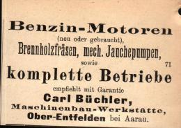 Original Werbung - 1911 -  Benzin-Motoren , Carl Büchler In Oberentfelden B. Aarau , Maschinenbau !!! - AG Argovia