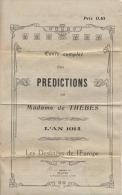 GUERRE 14/18  - Texte Des Prédictions De Mme THEBES  -  L´An 1914  -  Les Destinées De L´Europe - - Livres, Revues & Catalogues
