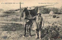 SOUVENIR DE LA PLAGE N°4 - Le Retour Du Pêcheur De Crevettes. - Fishing