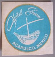 HOTEL MOTEL MOTOR PENSION INN HOUSE ELCANO ACAPULCO MEXICO MEJICO LUGGAGE LABEL ETIQUETTE AUFKLEBER DECAL STICKER - Hotel Labels