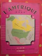 Une Image à Choisir De L´album D´images L´Amérique Du Nord Offert Par Le Chocolat Pupier. Vers 1950 - Autres