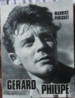 Maurice Perisset - GÉRARD PHILIPPE  -  Éditions Alain Lefeuvre - Cinéma/Télévision