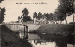 Maxilly Le Pont De L'écluse (Editeur Savariat - Bauer, Marchet Et Cie, Dijon) - Other Municipalities