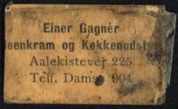 Einer Gagnér Issenkram Og Køkkenudstyr. Aalekistevej 225. 1 øre.  (Michel: ) - JF163943 - Danemark