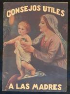*Consejos útiles A Las Madres* Edita Dr. Manceau. Alza, Guipúzcoa. Tapas + 40 Pags. - Otros