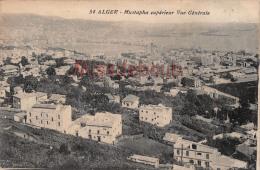 ALGERIE -  ALGER  - Mustapha Superieur Vue Generale 1917   - 2 Scans - Algiers