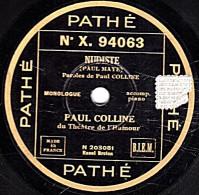 78 Trs  - 25 Cm - état TB -  PAUL COLLINE -  NUDISTE - C'EST FORMIDABLE QUAND MÊME - 78 G - Dischi Per Fonografi