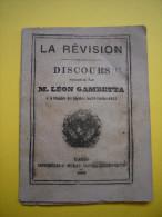 Livret La Révision Discours De Léon Gambetta Chambre Des Députés 1882  Paris Imprimerie Murat - Documenti Storici
