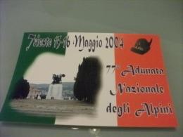 ALPINI TRIESTE 2004 77° ADUNATA  NAZIONALE DEGLI ALPINI MONUMENTO AI CADUTI - Régiments