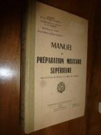 1953 MANUEL De PREPARATION MILITAIRE SUPERIEURE Et CARTE Des DISTINCTIONS ARMEES (TERRE, MER, AIR ) - French