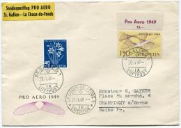 SUISSE ENVELOPPE PRO AERO 1949 ST GALLEN - LA CHAUX-DE-FONDS DEPART ST GALLEN 28.IV.49 LUFTPOST POUR.................... - Posta Aerea